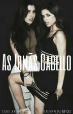 As Irmãs Cabello by Laurenjauregui00