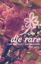 Die rare - rantbook / autobiografie  by -rare-