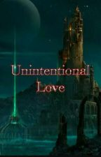 Unintentional Love - The Royal Fantasy by DimpleCheeek