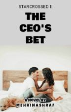 THE CEO'S BET by mehrinashraf