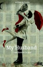 My Husband by kjernita