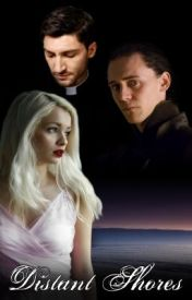 Distant Shores || A Loki Love Story by LostGirl247
