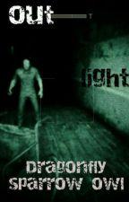 OutLight by DragonFly_Hawk_Owl
