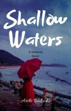 Shallow Waters by ArshiDokadia