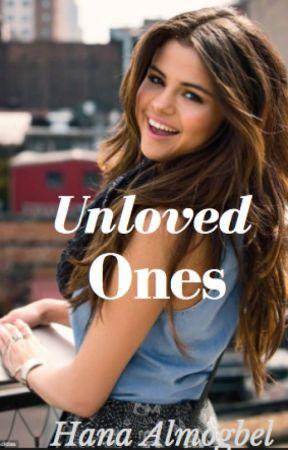 Unloved Ones by HanaAlmogbel
