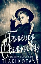 Forever Eternity - On Hold by -Shnookums-