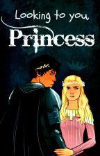 Looking to you, Princess | Bellarke by Artemja