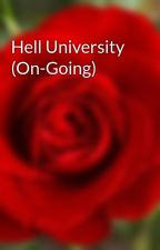 Hell University (On-Going by Zhelixx