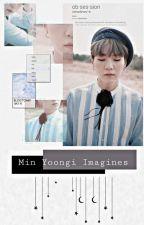Min Yoongi Imagines  by WhovianKatyV
