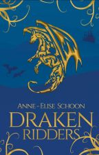 Drakenridders, Gekozen by AnneEliseSchoon