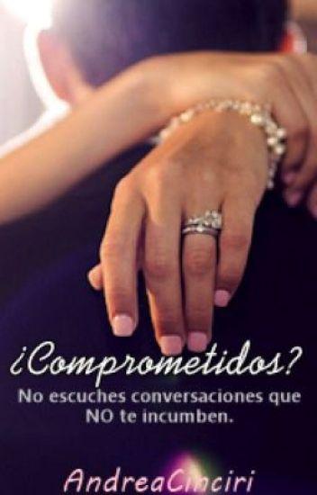 ¿Comprometidos? (Editando)