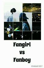 Fangirl Vs Fanboy by Xolulu63