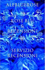Rose Blu & Recensioni by Alebluerose