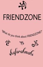 FRIENDZONE by shafarahmahs