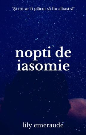 Nopți de iasomie by LilyEmeraude