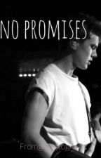 No Promises - New Hope Club Book 2 (George Smith) by blakeamole