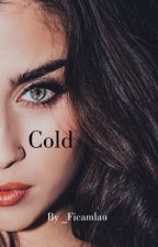 Cold [ CAMREN ] by _lauxrn