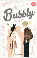 Bubbly [republish] by yourkidlee