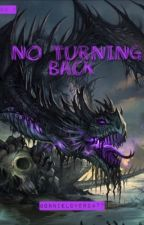 No Turning Back by Bonnielover2477