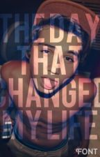 The Day that Changed My Life (sam pottorff fan fic) by mahonestrapqueen