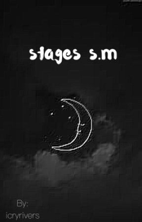 Stages by icryrivers