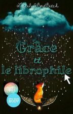 Grâce et le librophile by LifeIsABadBitch