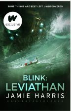 Blink: Leviathan (Book 2) by words_are_weapons