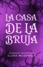 La casa de la bruja [Premades] by ElaMcDowell