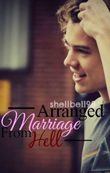 Arranged Marriage From Hell :: Harry Styles Fanfic ::