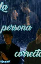 La persona correcta (Malec) by edithABLfresa