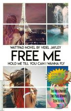 Free me by VidelJayley