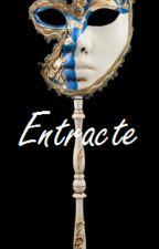 Entracte by Elmaudan