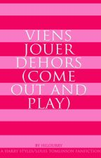 VIENS JOUER DEHORS (COME OUT AND PLAY)   LARRY   ONE SHOT   TŁUMACZENIE by suuggaarr