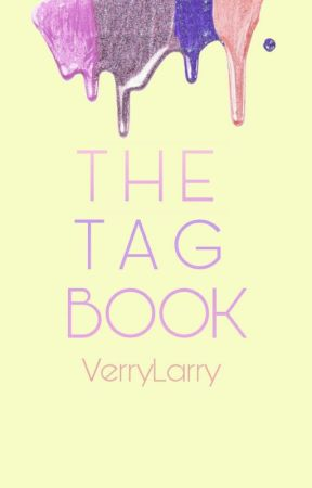 ♡Tag Book♡ by verrylarry
