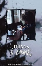 Larry - Things I Can't  by 69withlarrystylinson