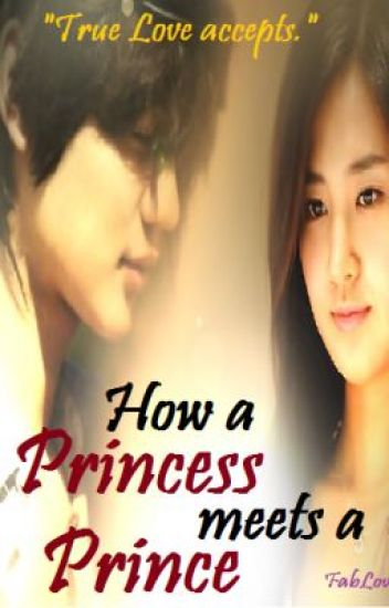 How a Princess meets a Prince (EDITING)