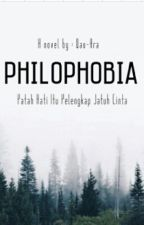 Philophobia  by QoriRahma
