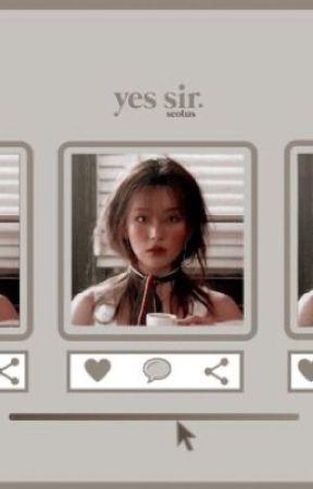 Yes Sir! 《Kang Seulgi + Park Jimin》 •ON GOING• by jeungkachu