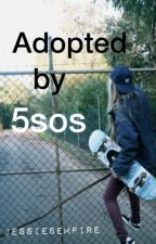 Adopted by 5SOS by JessiesEmpire