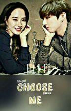 choose me〔C〕 by neikyoui-