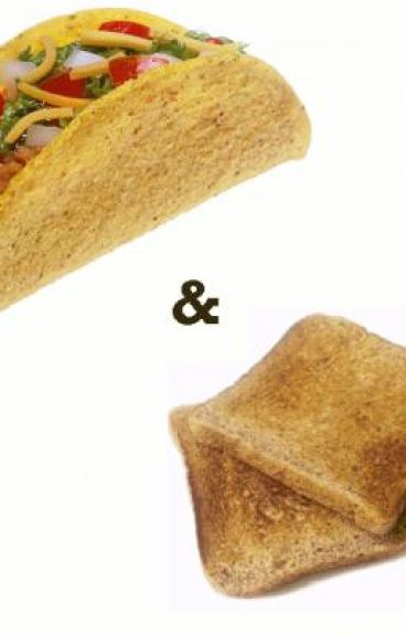Tacos And Toast
