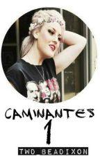 Caminantes ✓ by TWD_BeaDixon