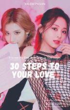 30 Steps to Your Love (SaTzu)  by xxlenepnguin