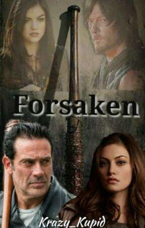 Forsaken (TWD Fanfiction) by Krazy_Kupid