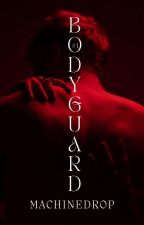 Bodyguard (SK)√ by Machinedrop