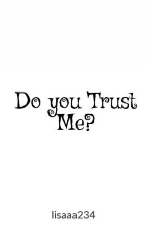 Do you Trust Me? 'One Direction FF' by lisaaa234