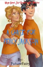 A Chase for Jackson (percabeth) by FutureFairy