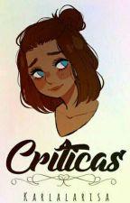 Críticas by karlalarisa