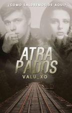 Atrapados. by Valu_xo