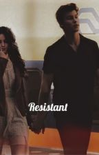 Resistant by Camilaheartache